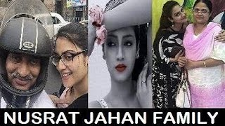 Nusrat Jahan Family   নুসরত জাহানের পরিবার   Nusrat Jahan with her Real Family