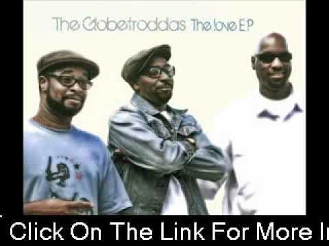 The Globetroddas - Love (with lyrics)