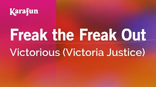 Karaoke Freak The Freak Out Victoria Justice