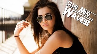 ▶ WAVE!B ★ Club Mix ! ★ Nr1. ◀