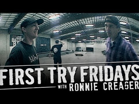 Ronnie Creager - First Try Friday