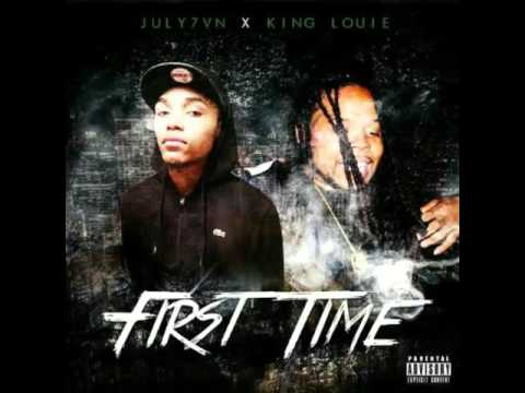 July7vn x King Louie - First Time (Radio)