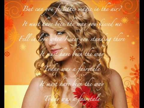 Taylor Swift- Today was a Fairy tale: Official Song, Lyrics and pictures on Screen. Video