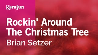Karaoke Rockin 39 Around The Christmas Tree Brian Setzer