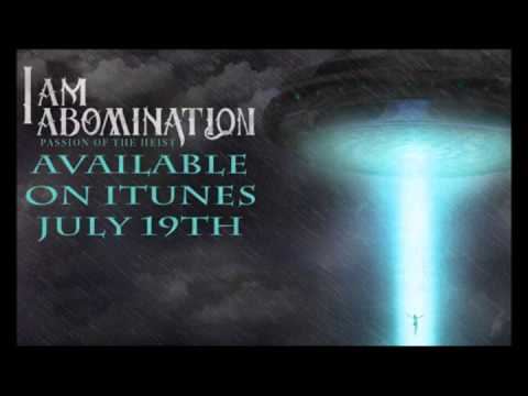 I Am Abomination - Abduction