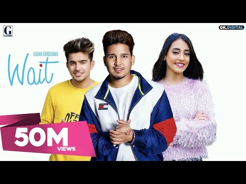 Download Lagu  Wait : Karan Randhawa  Song Jass Manak | Satti Dhillon | GC |  GK.DIGITAL | Geet MP3 Mp3 Free