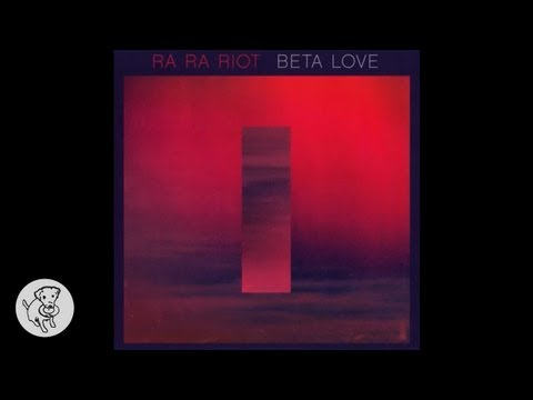Ra Ra Riot - Angel Please