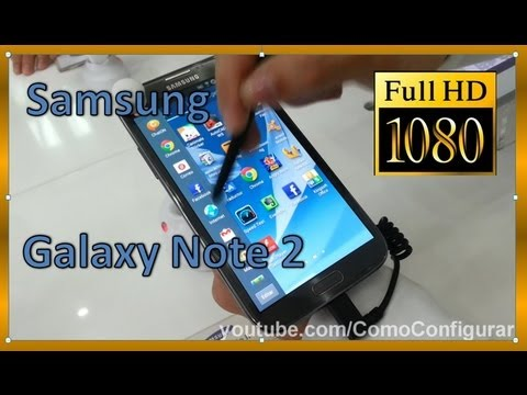 caracteristicas Samsung Galaxy Note 2 español colombia Review Galaxy Note II N7100