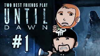 Two Best Friends Play Until Dawn (Part 1)