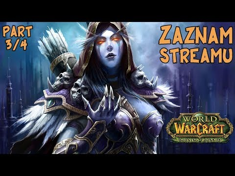 World of Warcraft - The Burning Crusade [Dungerino 3/4] | PC Gameplay česky | Bukk a Větřík |