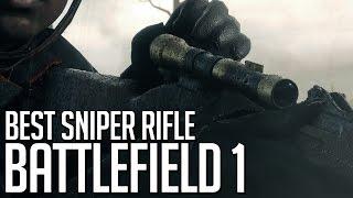 Best Sniper Rifle - Battlefield 1