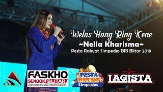Download lagu Welas Hang Ring Kene Nella Kharisma Simpedes BRI Blitar 2019