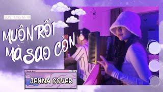 download lagu Muộn Rồi Mà Sao Còn (Cover) - Sơn Tùng M-TP | Jenna Anh Phương mp3