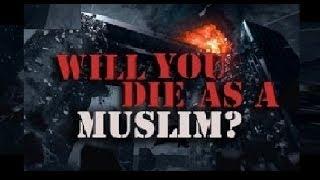 Will You Die As A Muslim? ᴴᴰ ┇ Emotional Speech┇ Dawah Team┇