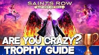 Saints Row: Gat out of Hell | Are You Crazy? Trophy Guide
