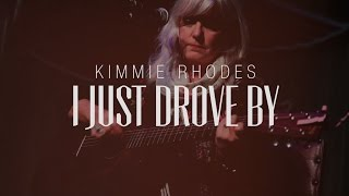 Watch Kimmie Rhodes I Just Drove By video