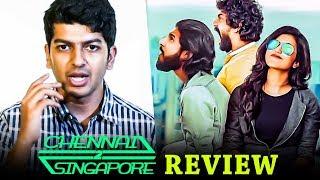 Chennai 2 Singapore Review