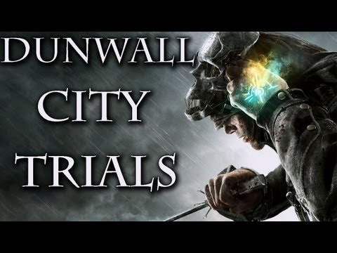 Dishonored Dunwall City Trials DLC Trailer (PS3/X360/PC) [HD]