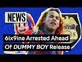 Tekashi 6ix9ine Announces New 'DUMMY BOY' Tracklist Hours Before Arrest | Genius News
