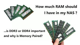 How much RAM does your NAS need? DDR3 or DDR4? and why are they paired