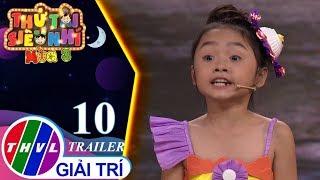 THVL | Thử tài siêu nhí Mùa 3 - Tập 10: Trailer