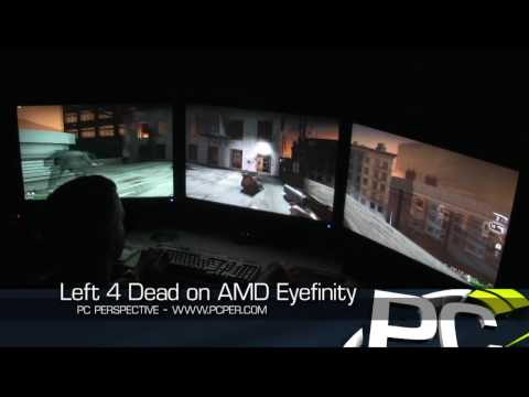 AMD Eyefinity - Left 4 Dead - PC Perspective