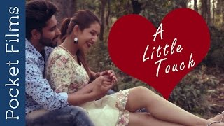 A Little Touch - Bangla Romantic Song | New Romantic Music Video