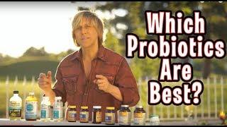 Which Probiotics are Best