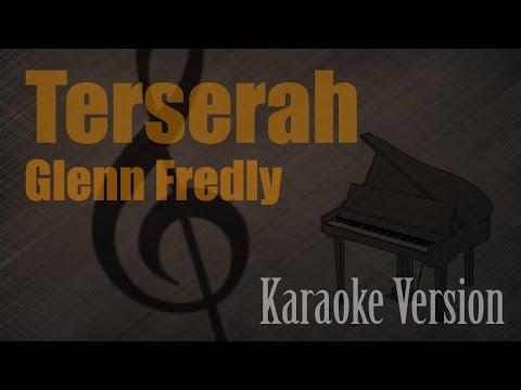 Glenn Fredly - Terserah Karaoke Version | Ayjeeme Karaoke