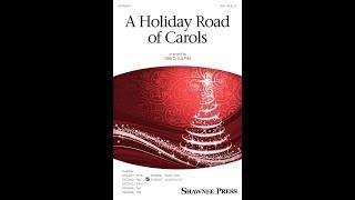 "A ""Holiday Road"" of Carols (SSA Choir) - Arranged by Greg Gilpin"