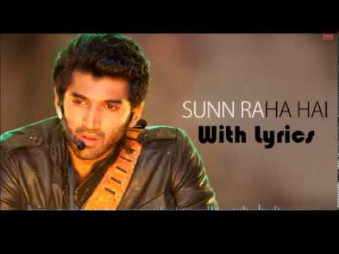 Sunn Raha Hai Lyrics - Aashiqui 2 - Aditya Roy Kapoor | Ankit Tiwari (full Song) video
