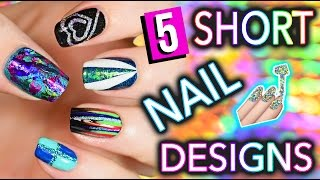 5 Easy Nail Art Designs for SHORT NAILS (Holosexuals)   PART #2