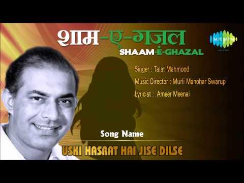Uski Hasrat Hai Jise Dilse   Shaam-E-Ghazal   Talat Mahmood