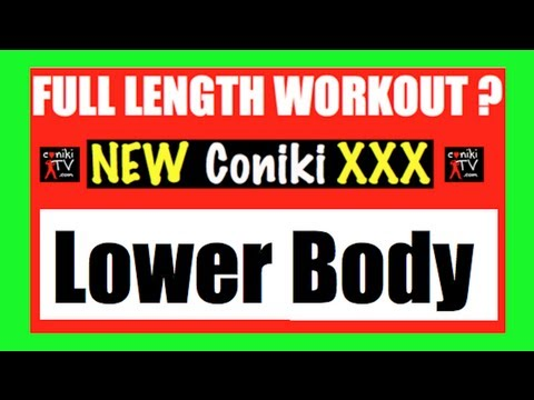 Lower Body Workout FULL LENGTH ConikiXXX Workout 2 Week 1