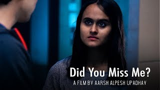 Did You Miss Me Horror Short Film Aarsh Alpesh Upadhyay Unknown Artists 2019