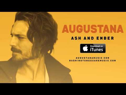 Augustana - Ash And Ember