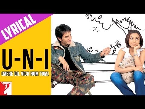 Lyrical: U-n-I (Mere Dil Vich Hum Tum) - Full Song With Lyrics - Hum Tum