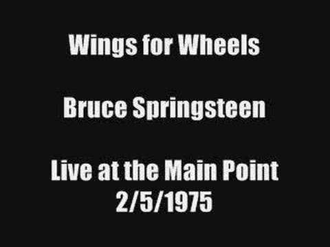 Bruce Springsteen - Wings For Wheels (Thunder Road)
