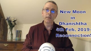 New Moon In Dhanishtha 4th Feb 2019 Reconnection