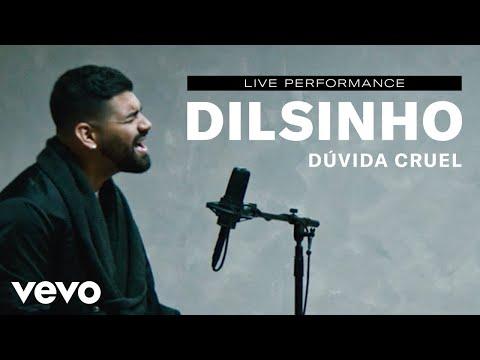 "Dilsinho - ""Dúvida Cruel"" Live Performance | Vevo"