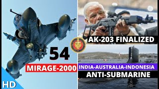 Indian Defence Updates : AK-203 Deal Finalized,54 Mirage-2000 From Taiwan?,Thailand Scraps KRA Canal
