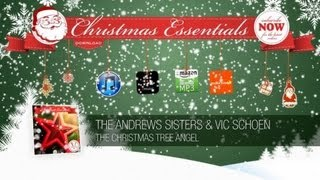 The Andrews Sisters & Vic Schoen - The Christmas Tree Angel // Christmas Essentials