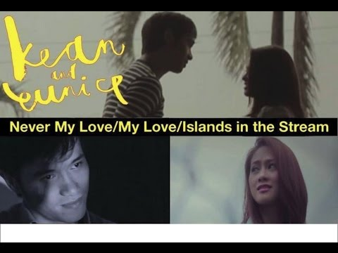 Kean & Eunice - Never My Love  My Love  Islands In The Stream (official Music Video) video