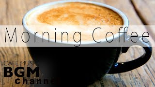 Morning Coffee Jazz & Bossa Nova - Relaxing Chill Out Music