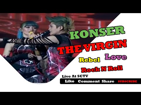 download lagu Konser THE VIRGIN 'Rebel, Love, Rock N Roll' FULL Live At SCTV 28-01-2015 gratis
