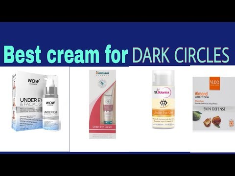 7 Best Cream for Dark circles In India With Price | how to get rid of dark circles