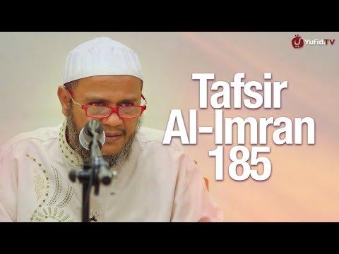 Kultum Subuh: Tafsir Surah Al Imran 185 - Ustadz Mubarak Bamualim, M.Hi.