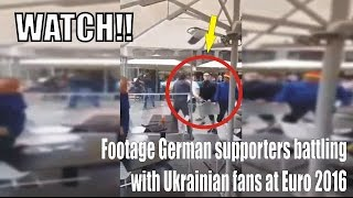 Raw Footage German Suporters battling with Ukrainian fans at Euro 2016