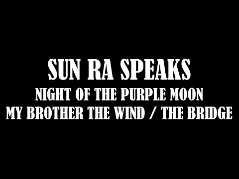 SUN RA SPEAKS - NIGHT OF THE PURPLE MOON PLUS