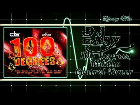 100 Degrees Riddim mix Promo {FEB 2015} (Control Tower Squad)